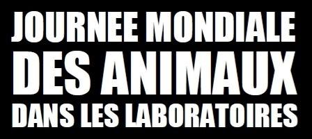 Journée mondiale animaux laboratoire